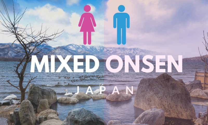 Mixed Onsen (Konyoku) - A Complete Guide to Mixed Gender Hot Springs in Japan