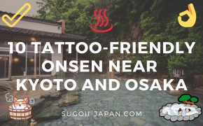 Tattoo-Friendly Onsen In Osaka and Kyoto